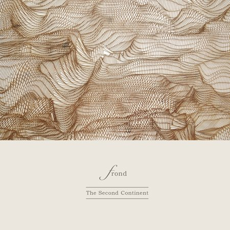 frond-thesecondcontinent